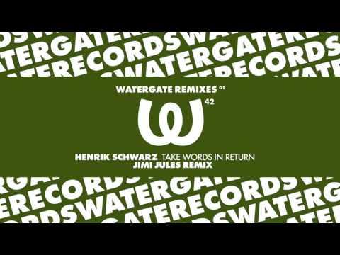 Henrik Schwarz - Take Words In Return (Jimi Jules Remix)