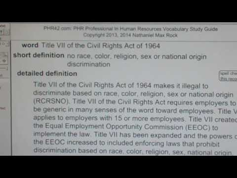 Title VII of the Civil Rights Act of 1964 PHR SPHR Human Resources License Exam VocabUBee.com