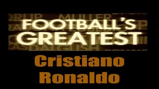 Cristiano Ronaldo - Footballs Greatest - Best Players in the World ✔