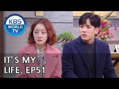 It's My Life | 비켜라 운명아 - Ep.51 [SUB : ENG,CHN,IND/ 2019.01.21]