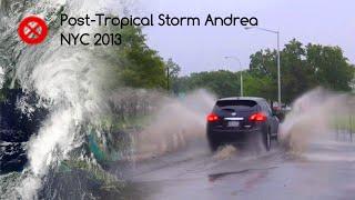 06/07/2013: Post-Tropical Storm Andrea - New York City, NY