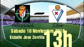 Valladolid- Eibar // Previa :alineaciones ☺