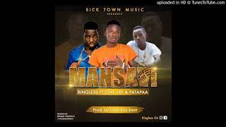 Ringless Mansavi Ft Stay Jay x Patapaa Prod. By Eddy Kay Bratz