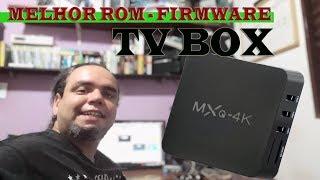 Melhor Rom Firmware tv box MXQ 4k  - PRO - MX9 - Como instalar - Recovery Flash Rom leelbox kingbox