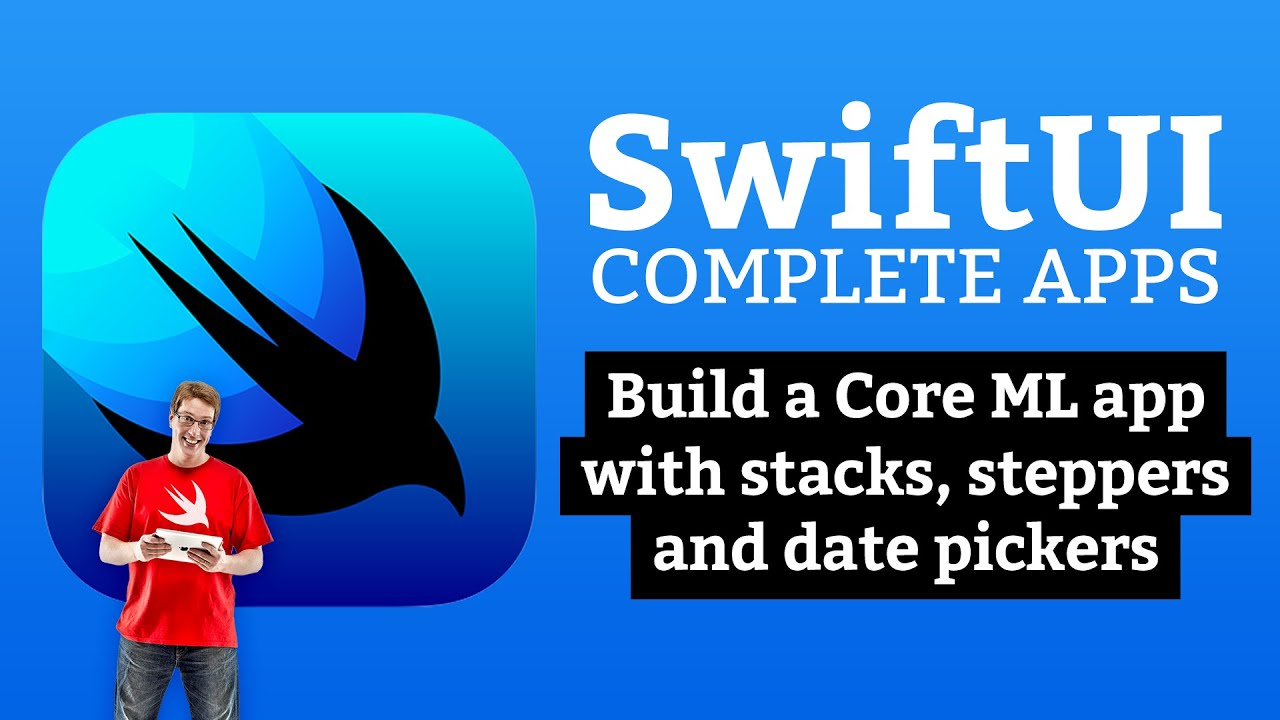 SwiftUI Tutorial: Build a Core ML app with stacks, steppers, and date pickers