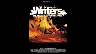 """WRITERS """"20 ans de Graffiti à Paris 1983 2003""""/RF/OfficialHD/Version FR"""