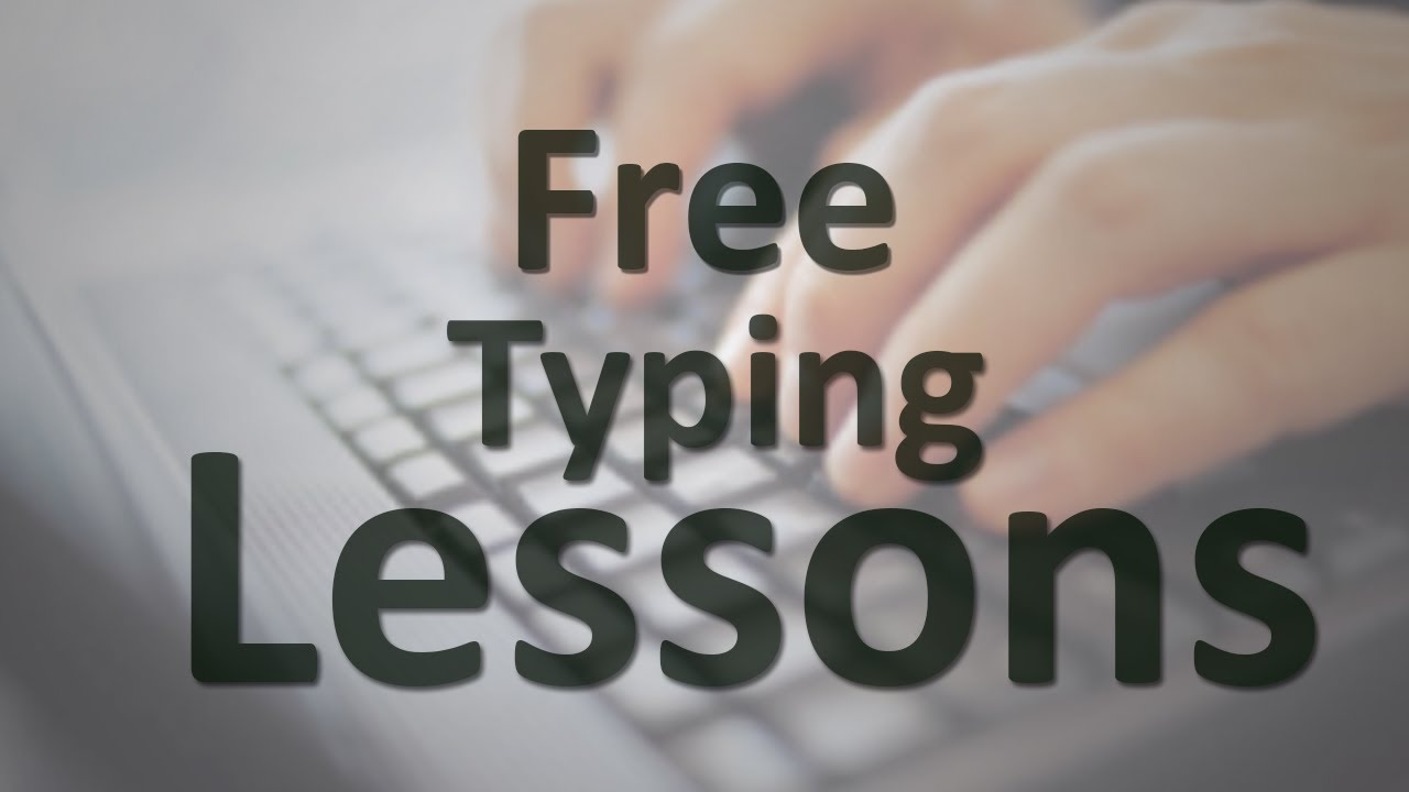 Free Typing Lessons Youtube