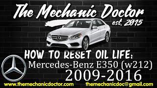 how to reset oil light mercedes benz e350 w212 2009 2010 2011 2012 2013 2014 2015 2016