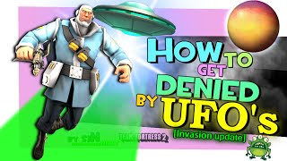 TF2: How To Get Denied By UFOs [FUN]