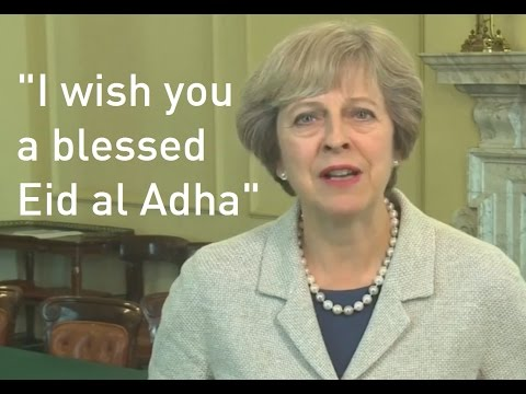 Prime Minister Theresa May marks Eid al-Adha in message to British Muslims