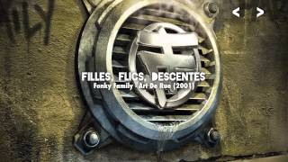 Fonky Family - Filles, Flics, Descentes