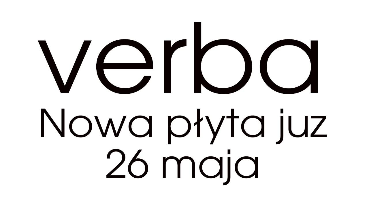 Verba - Wciąż kocham (Nowa płyta już 26 maja 2017!)