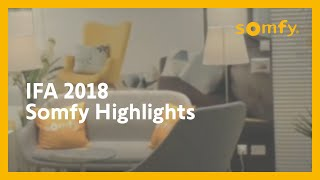 Somfy-Highlights der IFA 2018