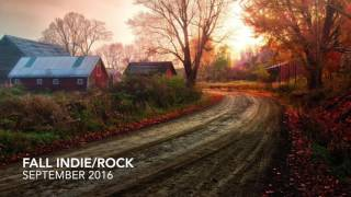 the best indie rock 1hr autumn playlist new alternative music september 2016
