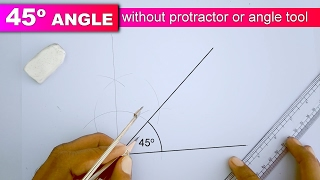 how to draw 45 degree angle without protractor or angle tool