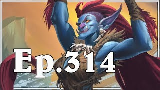 Funny And Lucky Moments - Hearthstone - Ep. 314
