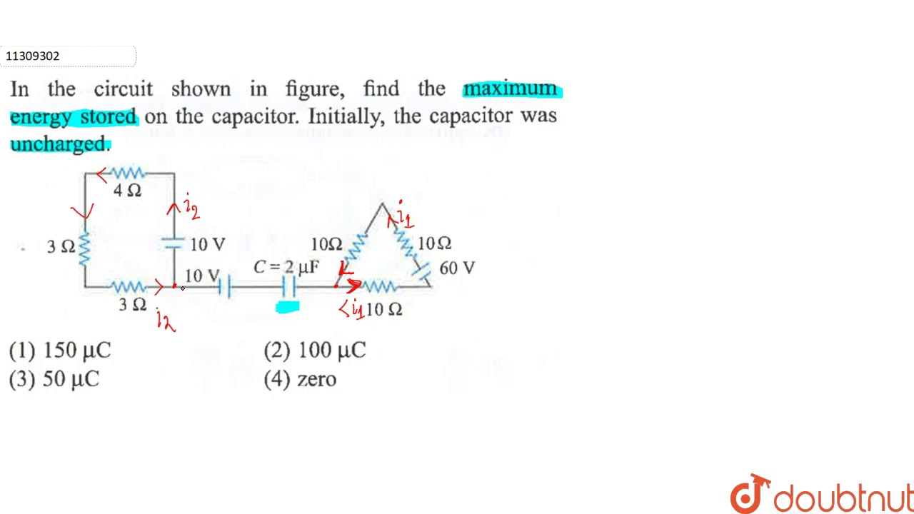 In The Circuit Shown In Fig Find The Maximum Energy Stored On The Capacitor Initially The Cap