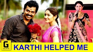 Karthi Helps Me to Look Better - Sayesha Saigal   Kadai Kutty Singam   Karthi