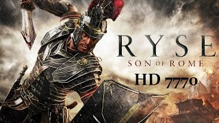 [PC] Ryse son of Rome on HD 7770 1080p
