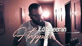 Baixar Ed Sheeran - Happier | Cover by Daniel Mo