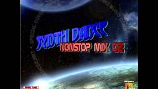 Synth Dance Non Stop Mix 2 ( 2010 )