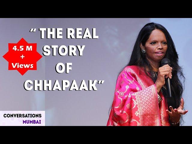 Acid Attack Survivor's Story | Laxmi Agarwal | Real story of Chhapaak | Conversations Mumbai