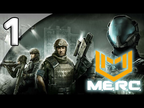 M.E.R.C. [First Taste] - 1. Energy Crisis - Let's Play M.E.R.C. Gameplay