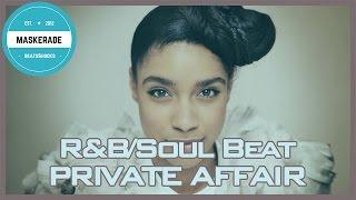 R&B / Soul Instrumental | PRIVATE AFFAIR