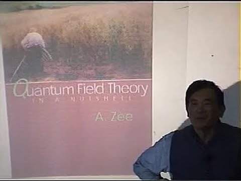 Quantum Field Theory, Anthony Zee | Lecture 1 of 4
