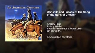 Wassails and Lullabies: The Song of the Nuns of Chester