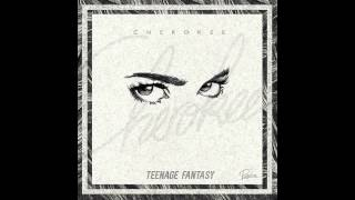 Cherokee - Teenage Fantasy (Glen Check Remix) (Audio) ft. Gibbz