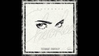 Cherokee - Teenage Fantasy (Glen Check Remix) (Audio) ft. Gibbz