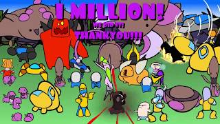 1 MILLION Subscribers!  Thank You! Thank You! Thank You!