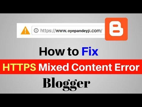 How to Fix Mixed Content(HTTPS) Error On Blogspot 2018 [Hindi]