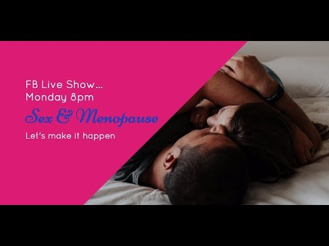 FB LIVE SHOW EP#44: Sex After Menopause