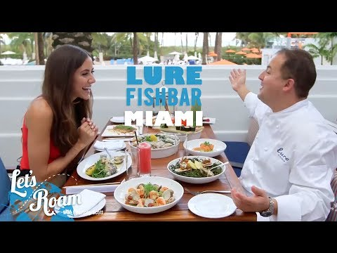 Miami Restaurants: Lure Fishbar South Beach