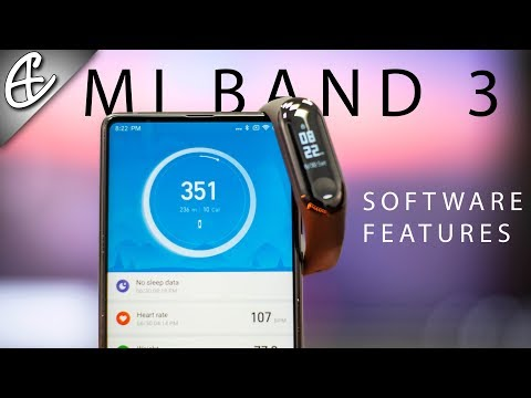 Xiaomi Mi Band 3 Software Explained!