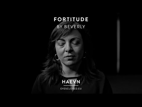 Fortitude - By Beverly