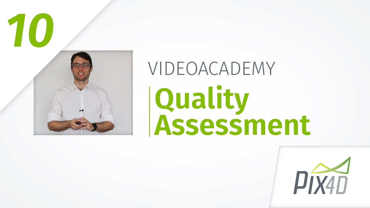 How to ensure quality and accuracy in Pix4Dmapper - Pix4Dmapper Video  Tutorial 10
