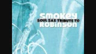 Baby Come Close - Smokey Robinson Soul Sax Tribute