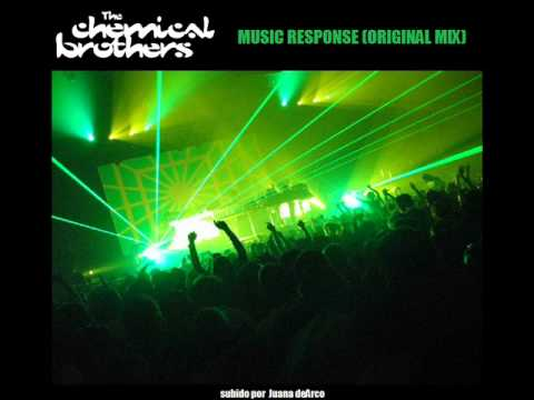 CHEMICAL BROTHERS - MUSIC RESPONSE
