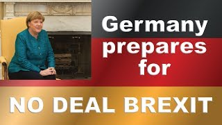 Germany makes plans for no-deal Brexit!