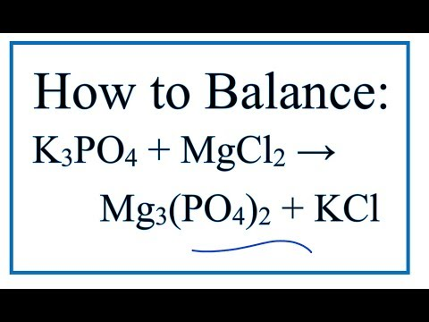 Potassium Phosphate + Magnesium Chloride (balanced Equation)
