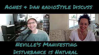 AgnesDan Discuss Neville s Manifesting Disturbance is Natural