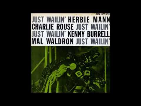 Charlie Rouse -  Just Wailin' ( Full Album )