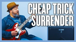 Cheap Trick Surrender Guitar Lesson + Tutorial
