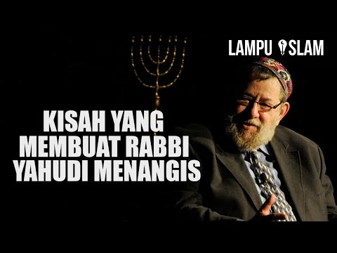 Kisah yang Membuat Rabbi Yahudi Menangis