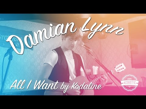 Damian Lynn - All I Want - Kodaline Cover