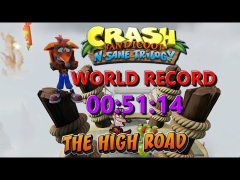 The High Road World Record 00:51:14 - Crash Bandicoot N Sane Trilogy