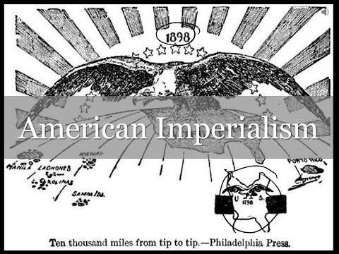 7.1 - American Imperialism